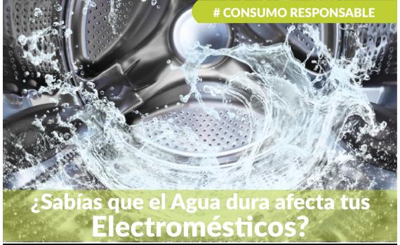 El agua dura afecta tus electrodomésticos
